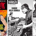 """Diabolik """"Sangue nella Giungla"""" è l'inedito del 1° Aprile 2013"""